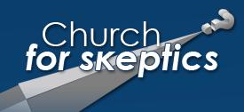 Church for Skeptics